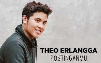Theo Erlangga Rilis Singel Perdana Postinganmu