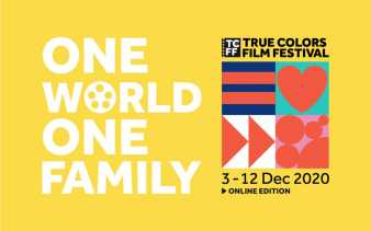 NEW: True Colors Film Festival 2020 - About ''One World, One Family''