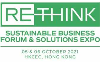 ReThink HK 2021 Concludes with Record Attendance and Continues to Support a Sustainable Hong Kong